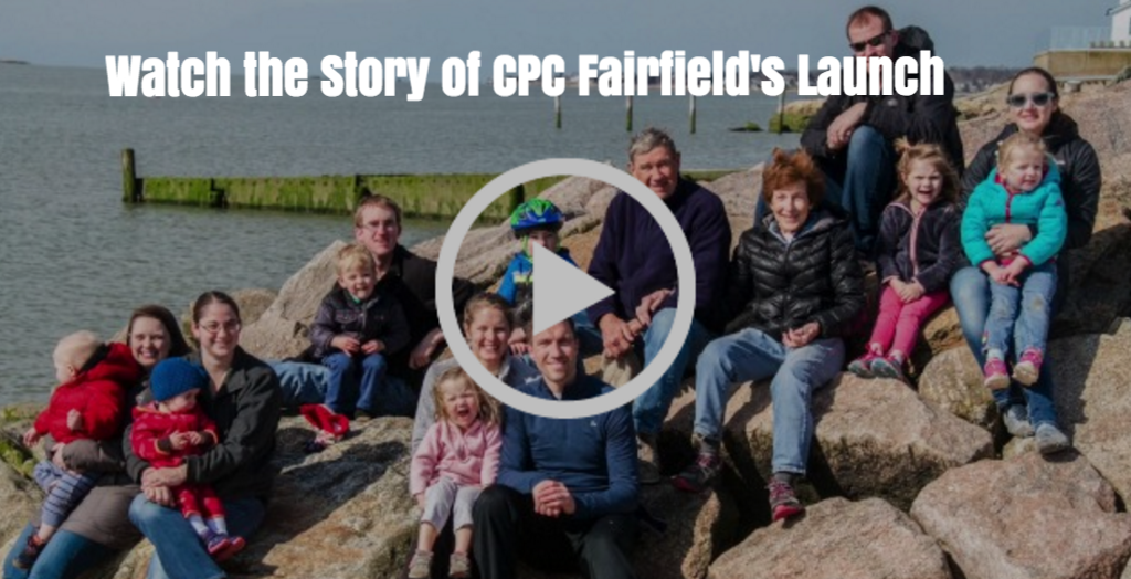 Watch the Story of CPC Fairfield's Launch