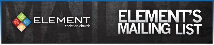 Element Christian Church Mailing List