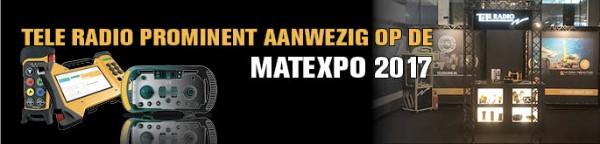 Tele Radio prominent aanwezig op de MATEXPO 2017.