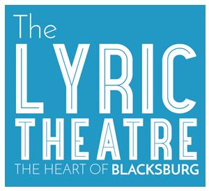 The Lyric theater - the heart of Blacksburg