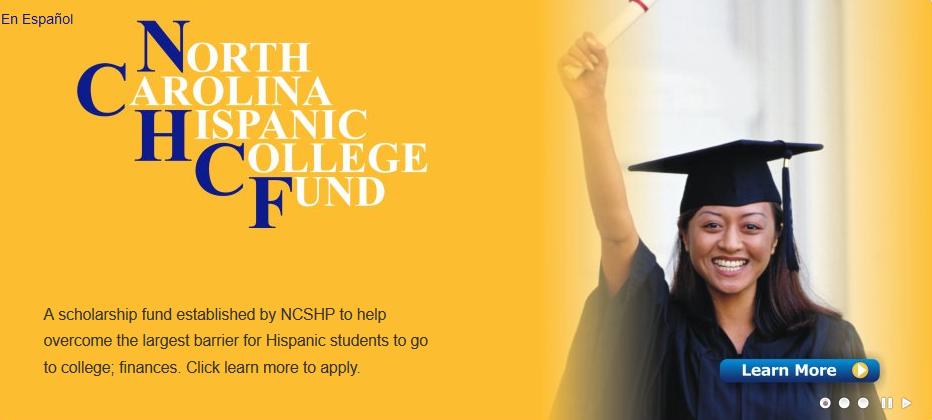 The North Carolina Hispanic College Fund (NCHCF)