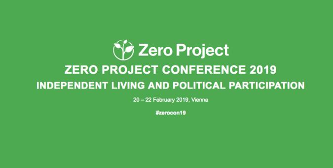 Zero Project Conference 2019, Feb 20-22, Vienna, Austria