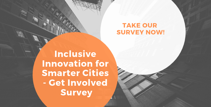 Inclusive Innovation for Smarter Cities Survey - Take now