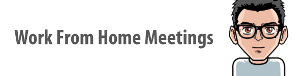 Sign up to receive the latest news about upcoming Work From Home Meetings!