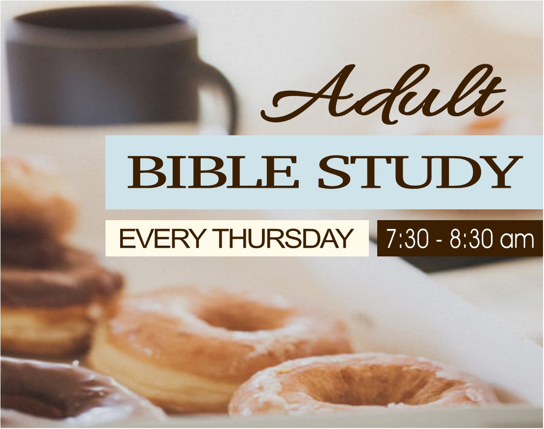 Adult Bible Study thursday 7:30-8:30