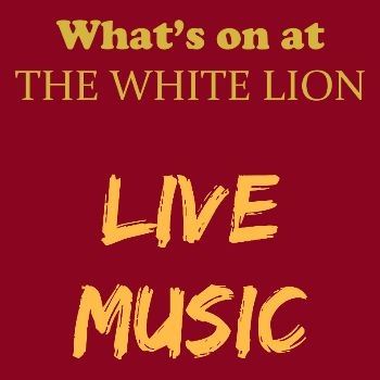 Live Music in the White Lion bar