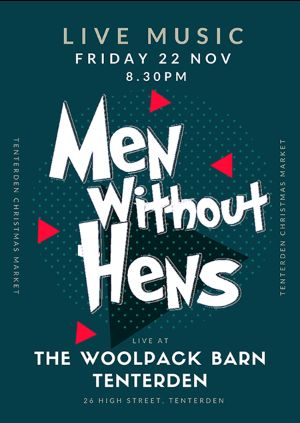 Live Music in the Woolpack Barn - Men Without Hens
