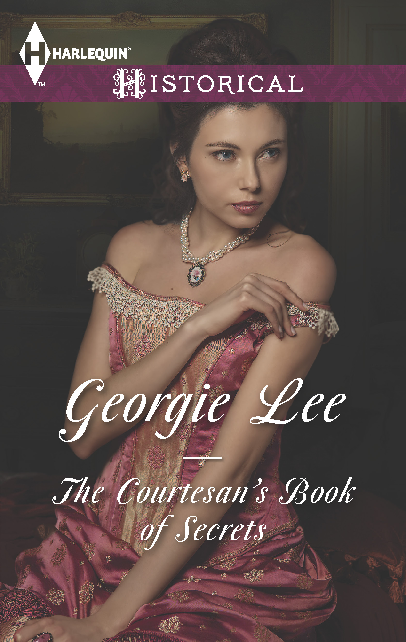 The Courtesan'd Book of Secrets, Georgie Lee, Harlequin, Historical Romance