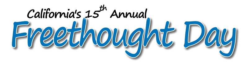 California's 15th Annual Freethought Day