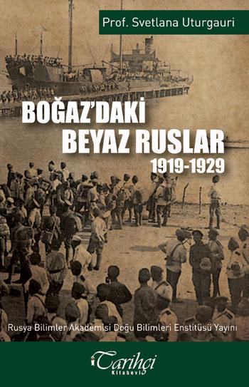 Boğazdaki Beyaz Ruslar 1919-1929