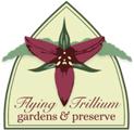 Flying Trillium gardens & preserve