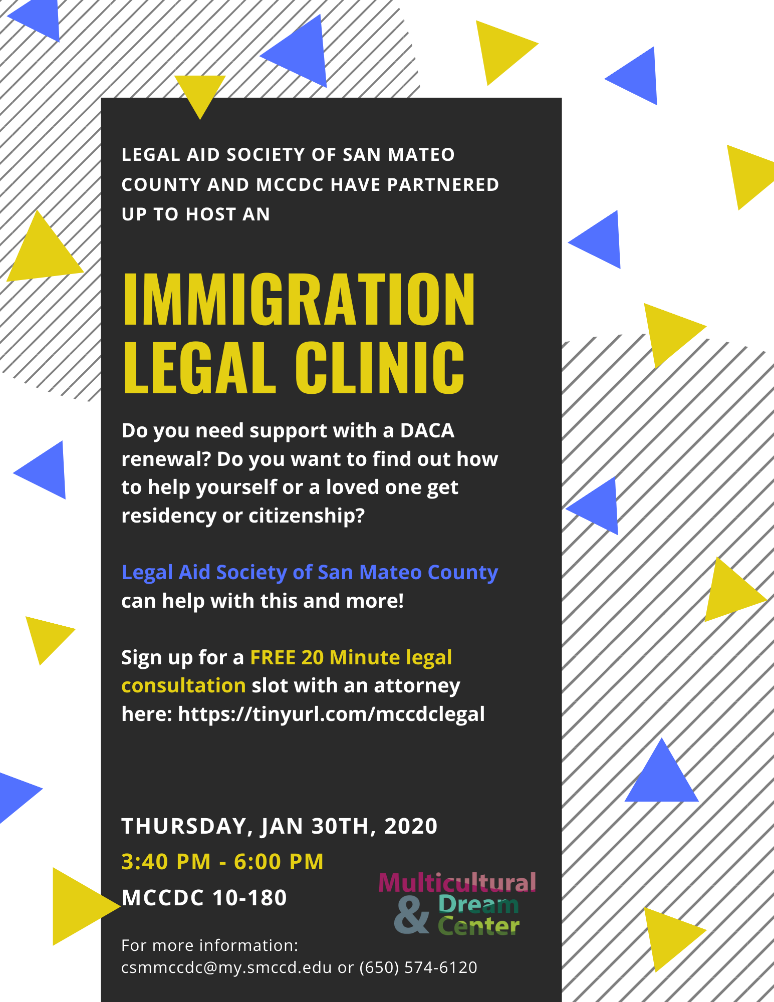 White Flyer with a black rectangle towards the left with legal clinic information. The flyer is decorated with random small blue and yellow triangles  and grey stripes.