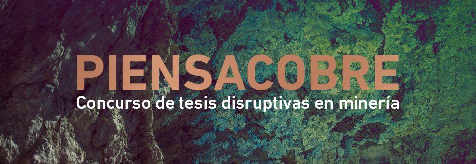 CMM y Codelco lanzan el primer concurso de tesis disruptivas en minería