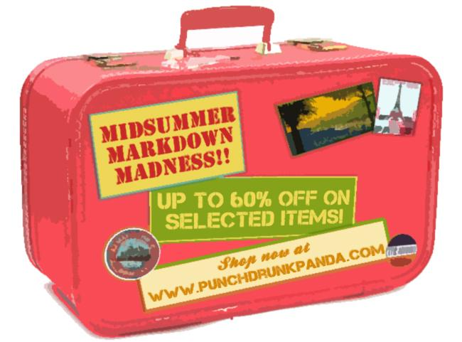 Midsummer Markdown Madness! Up to 60% off on selected items! Shop now at www.punchdrunkpanda.com