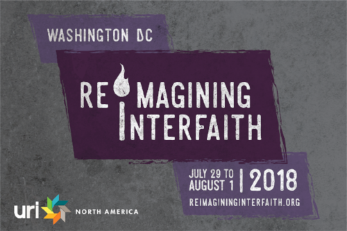 Reimagining Interfaith July 29 to August 1, 2018 in Washington, DC