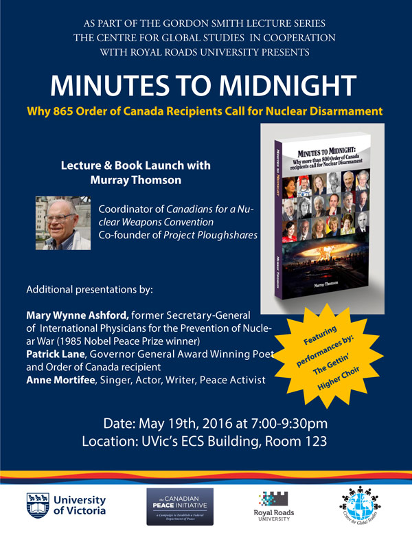 Minutes to Midnight - Why 865 Order of Canada Recipients Call for Nuclear Disarmament Lecture & Book Launch with Murray Thomson