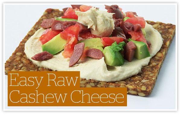 Easy Raw Cashew Cheese