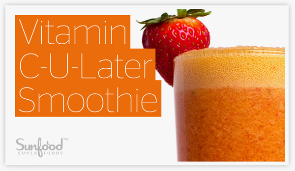 Vitamin C-U-Later Smoothie