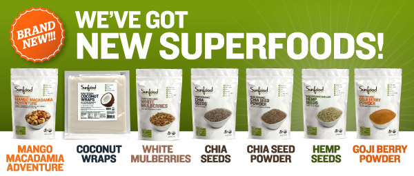 New Superfoods at Sunfood!