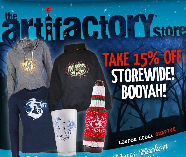 Take 15% off storewide! Booyah!