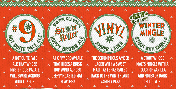 Each Winterland Variety Pak features: #9, Snow Roller, Vinyl and Winter Mingle.