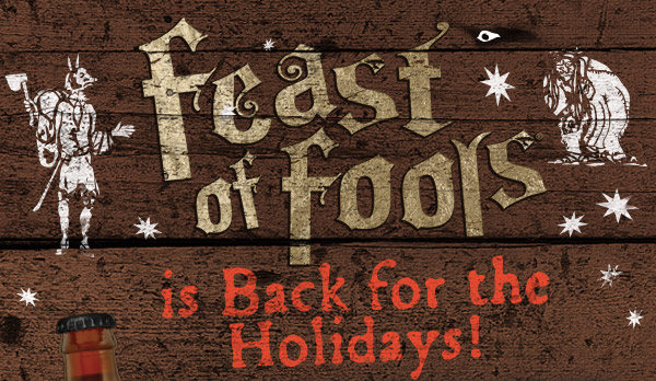 Feast of Fools is Back for the Holidays!