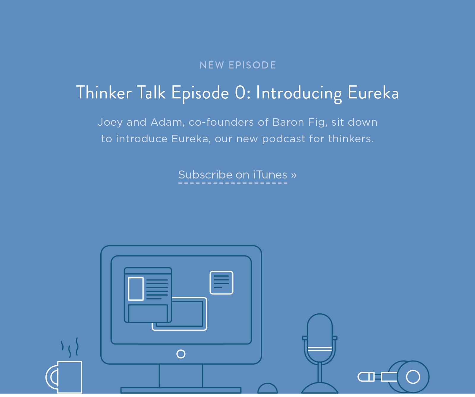 Thinker Talk Episode 0: Introducing Eureka