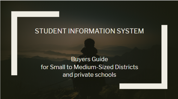 SIS Buyers Guide for smaller districts