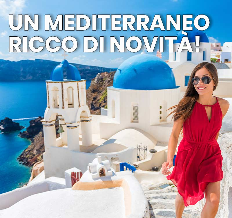 novità in mediterraneo