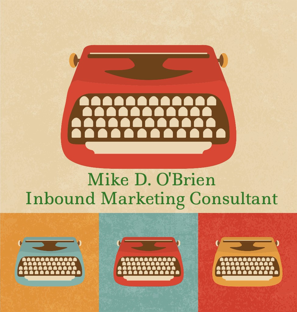 Mike D. O'Brien Inbound Marketing Consultant Newsletter