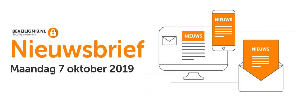 BeveiligMij.nl Nieuwsbrief   Maandag 7 oktober 2019