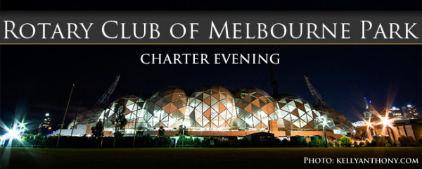 Rotary Club of Melbourne Park Charter Evening