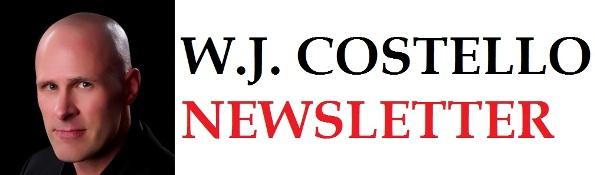 W.J. COSTELLO NEWSLETTER