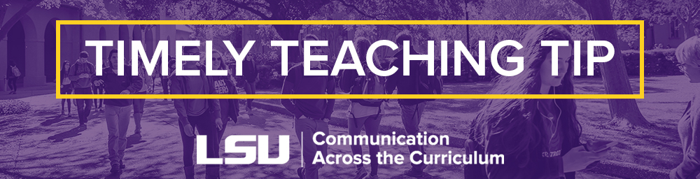 Graphic with the text Timely Teaching Tip and the CxC logo