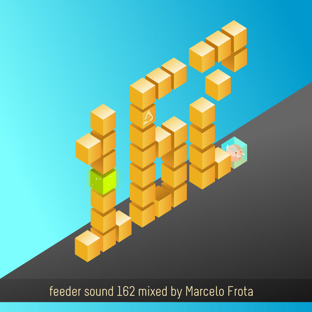 Weekend time and summer vibes! feeder sound 162 mixed by Marcelo Frota
