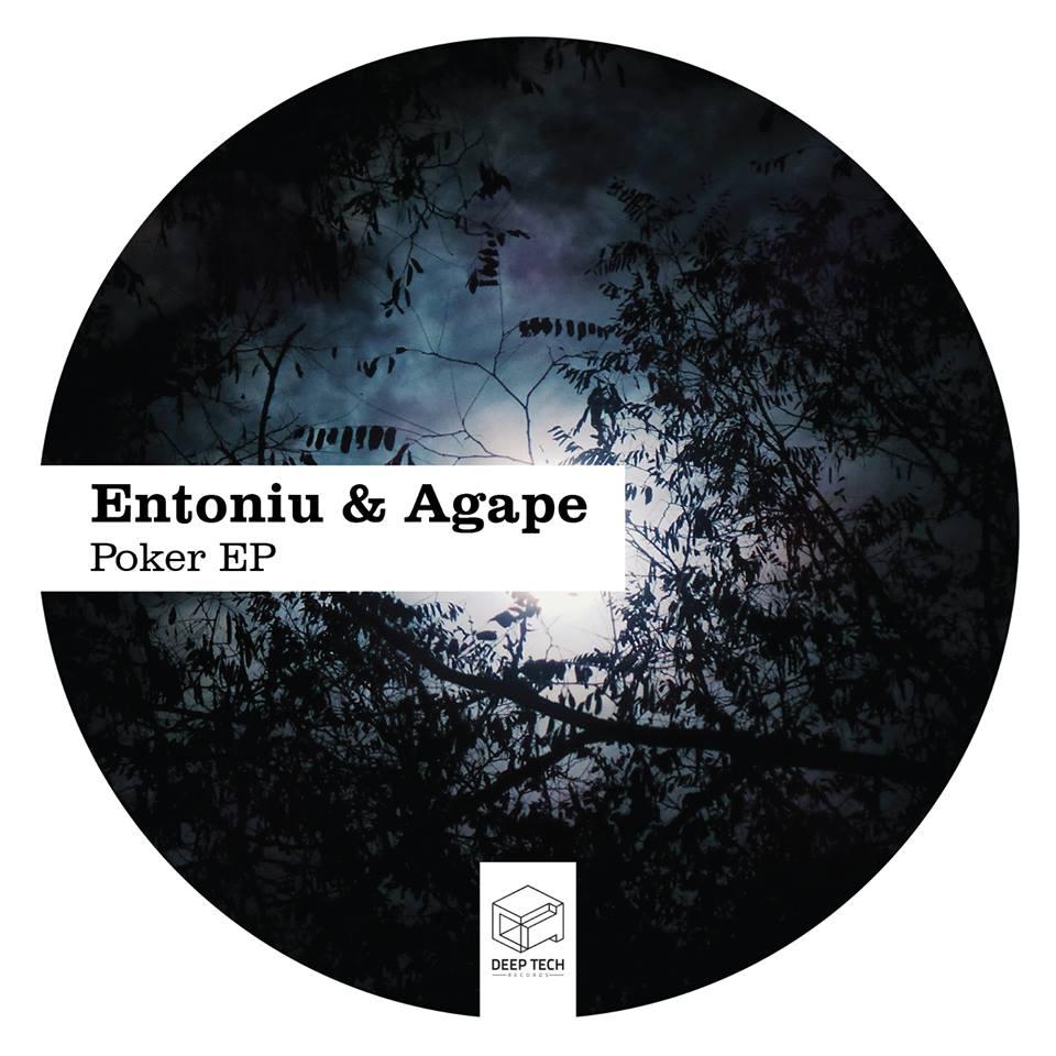 Entoniu & Agape – Poker EP [Deep Tech Records]