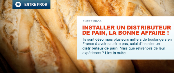 Installer un distributeur de pain, la bonne affaire !