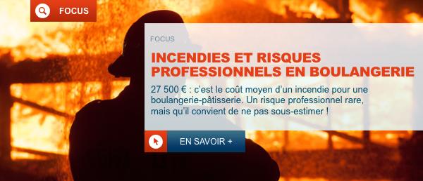 L'incendie en Boulangerie-Pâtisserie : 30 fois moins fréquent qu'un dommage électrique mais 30 fois plus cher !