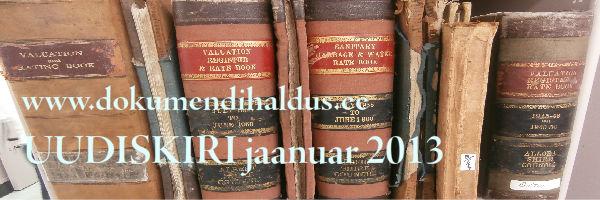 Dokumendihalduse uudiskiri jaanuar 2013