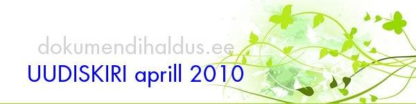 UUDISKIRI aprill 2010
