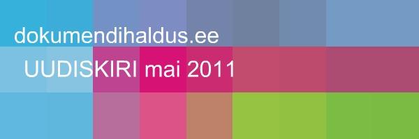 dokumendihaldus.ee UUDISKIRI mai 2011