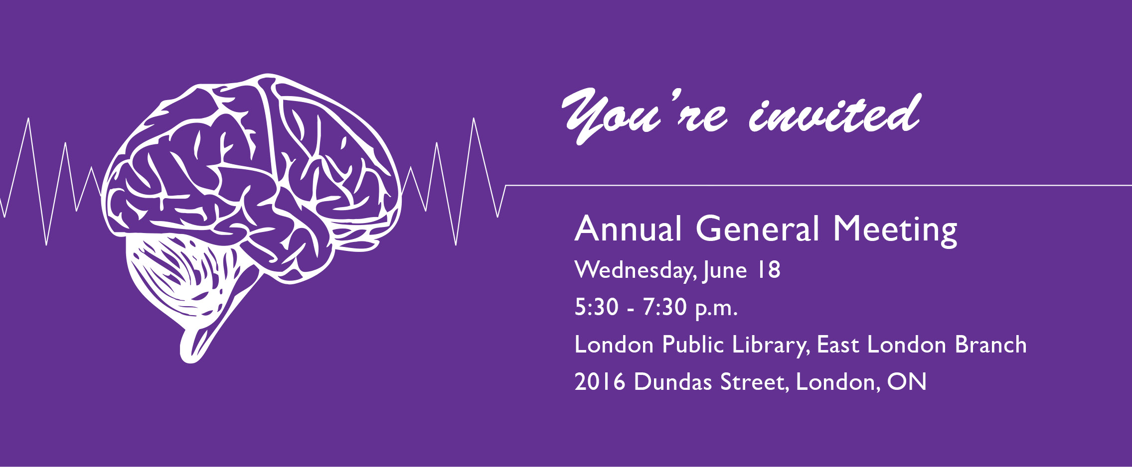 You're invited: AGM Wednesday, June 18  5:30 - 7:30pm  London Public Library East Branch