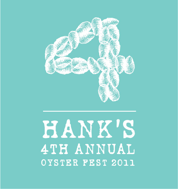 4th Annual Hank's Oyster Fest
