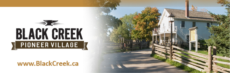 What's On at Black Creek Pioneer Village newsletter