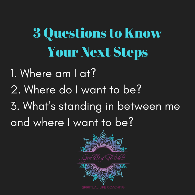 Use these three questions to help you gain clarity on your next steps in life.