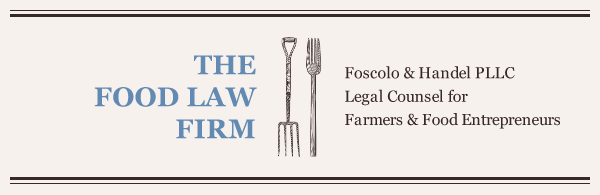 The Food Law Firm - Foscolo & Handel PLLC, Legal Counsel for Farmers & Food Entrepreneurs