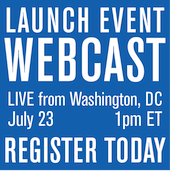 Register today for the LAUNCH EVENT WEBCAST - July 23rd, 1pm ET