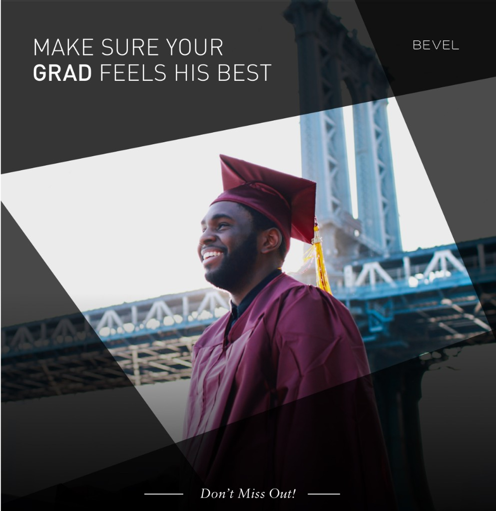 Make Sure Your Grad Feels His Best