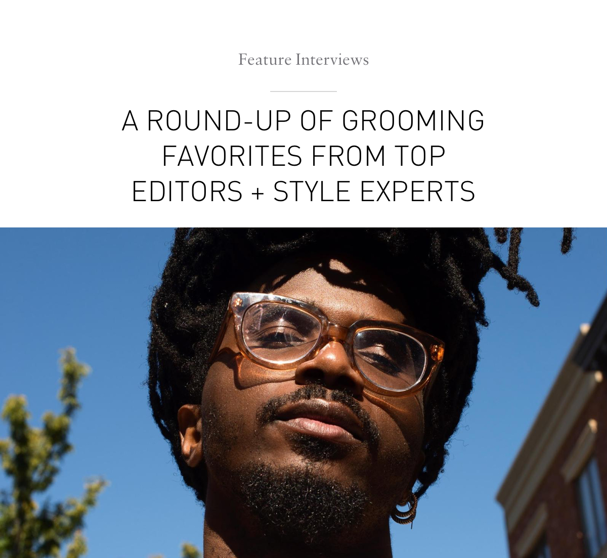 Feature Interviews: Top Editors + Style Experts