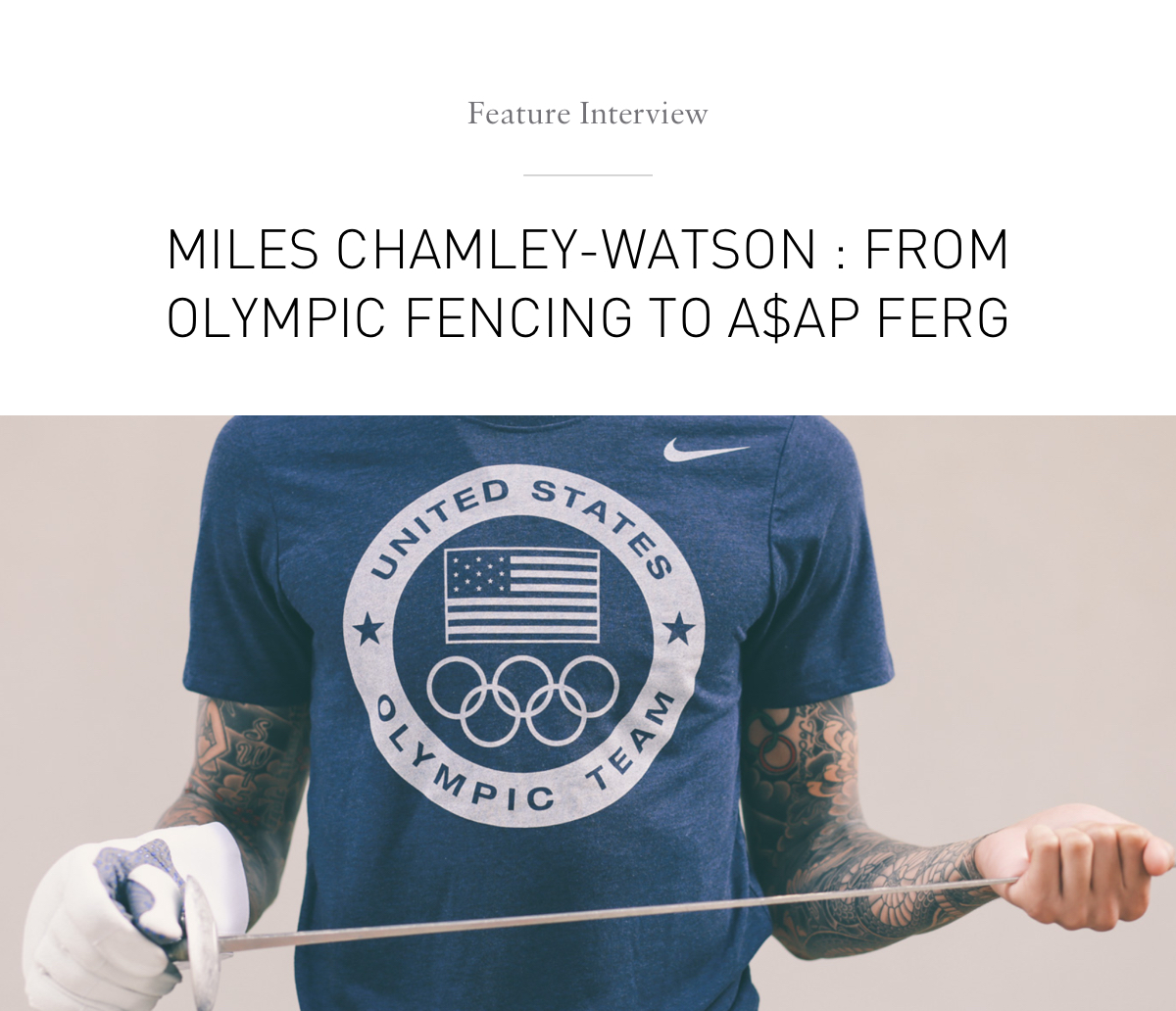From Olympic Fencing to A$AP FERG